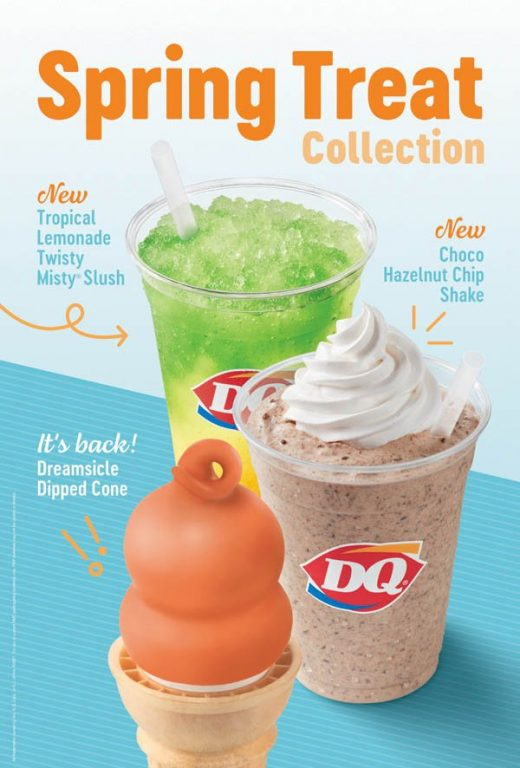 Its back Dreamsicle Dipped Cone, Tropical Lemonade Twisty, Choco Hazelnut Cip Shake